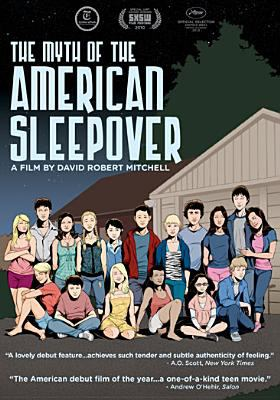 Cover image for The myth of the American sleepover