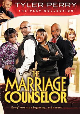 Cover image for Tyler Perry's the marriage counselor