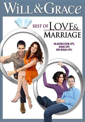 Cover image for Will & Grace. Best of love & marriage