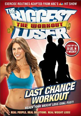 Cover image for The biggest loser. Last chance workout