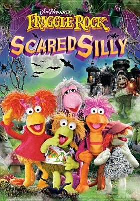 Cover image for Jim Henson's Fraggle Rock. Scared silly