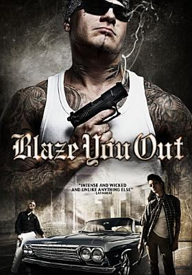 Cover image for Blaze you out