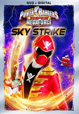 Cover image for Power Rangers super megaforce. Sky strike