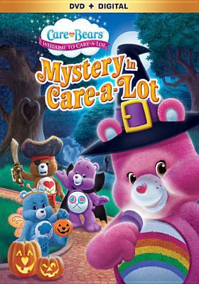Cover image for Care bears, welcome to Care-a-Lot. Mystery in Care-a-Lot
