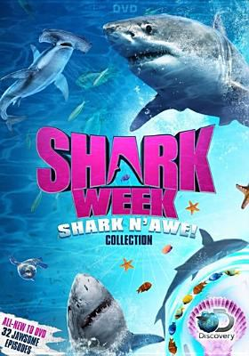 Cover image for Shark Week. Shark 'n' awe! collection.