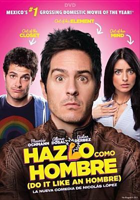 Cover image for Hazlo como hombre = Do it like an hombre
