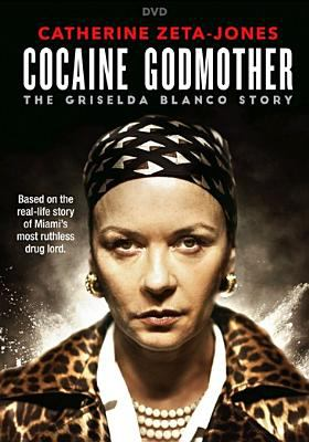 Cover image for Cocaine godmother : the Griselda Blanco story