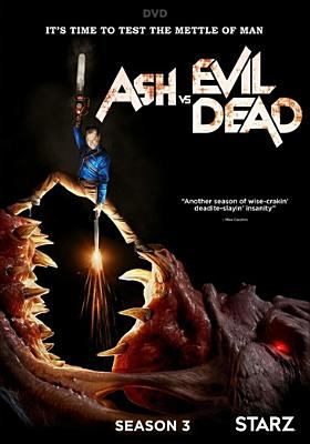 Cover image for Ash vs. evil dead. Season 3