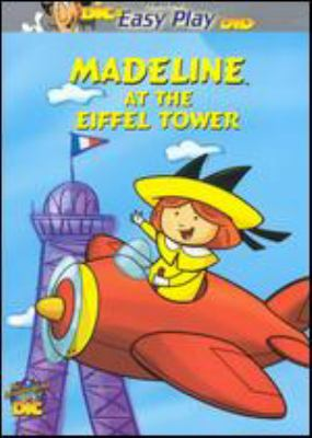 Cover image for Madeline at the Eiffel Tower