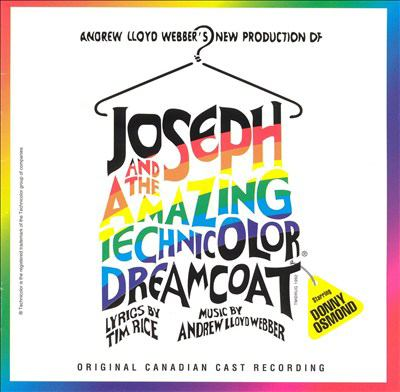 Cover image for Andrew Lloyd Webber's new production of Joseph and the amazing technicolor dreamcoat Canadian cast recording