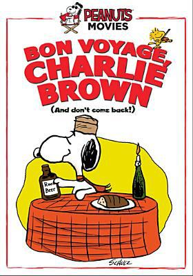 Cover image for Bon voyage, Charlie Brown : (and don't come back!!)