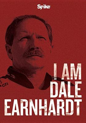 Cover image for I am Dale Earnhardt.
