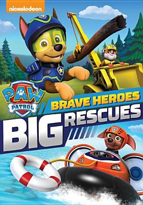 Cover image for PAW patrol. Brave heroes, big rescues.