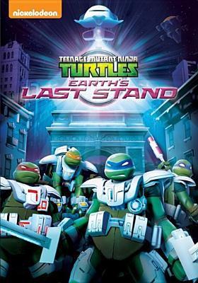Cover image for Teenage mutant ninja turtles. Earth's last stand.