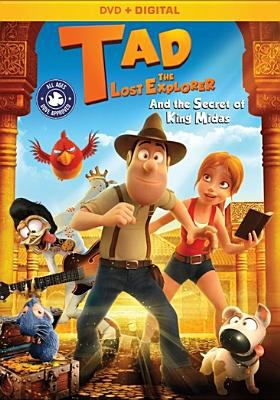 Cover image for Tad the lost explorer and the secret of King Midas.