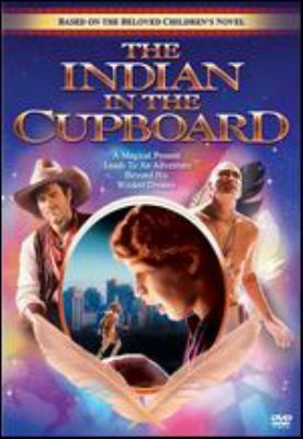 Cover image for The Indian in the cupboard