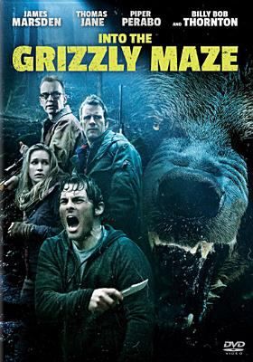 Cover image for Into the grizzly maze