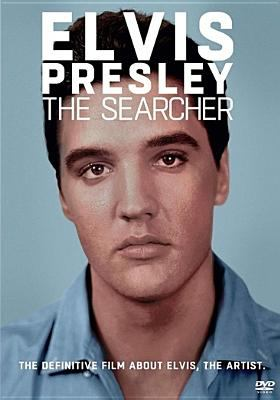 Cover image for Elvis Presley : the searcher.