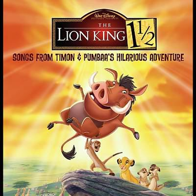 Cover image for The Lion King 1 1/2 [songs from Timon & Pumbaa's hilarious adventure].