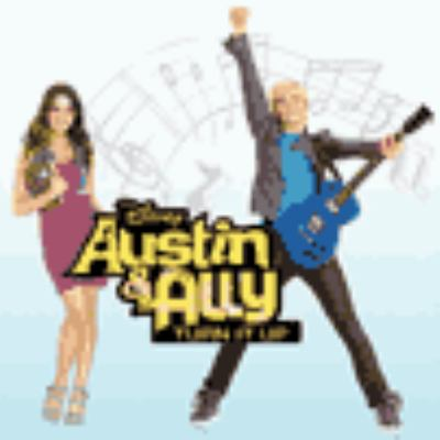 Cover image for Austin & Ally. Turn it up