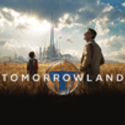 Cover image for Tomorrowland an original Walt Disney Records soundtrack