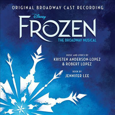 Cover image for Frozen : the Broadway musical : original Broadway cast recording
