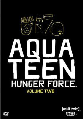 Cover image for Aqua Teen Hunger Force. Volume two
