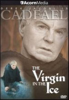 Cover image for Cadfael : the virgin in the ice
