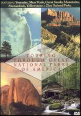 Cover image for Touring through great national parks of America. Volume two