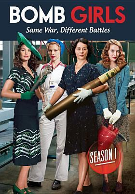 Cover image for Bomb girls. Season 1