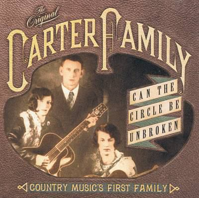 Cover image for Can the circle be unbroken country music's first family