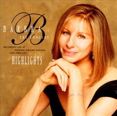 Cover image for Barbra the concert - highlights.