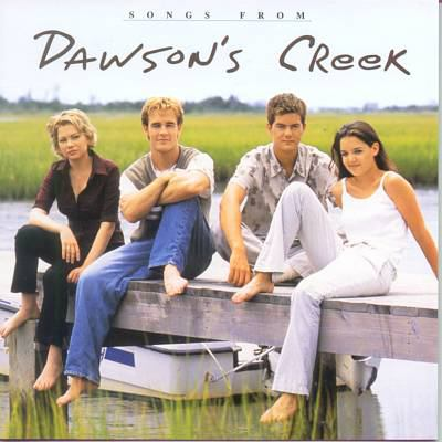 Cover image for Songs from Dawson's Creek