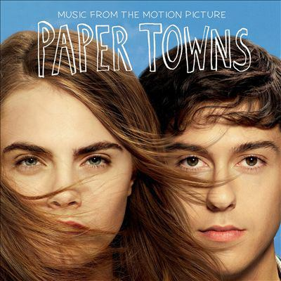 Cover image for Paper towns music from the motion picture.
