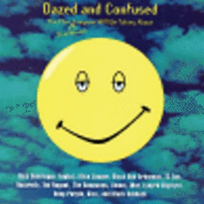 Cover image for Dazed and confused the film soundtrack everyone will be talking about.
