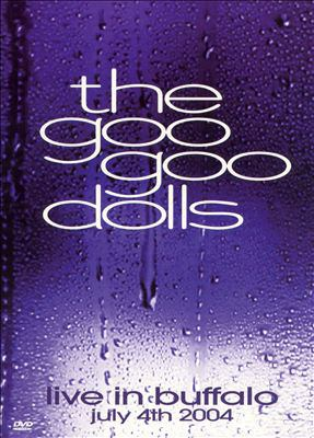 Cover image for Goo Goo Dolls live in Buffalo, July 4th 2004