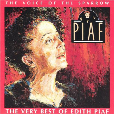 Cover image for The voice of the sparrow : the very best of Edith Piaf.