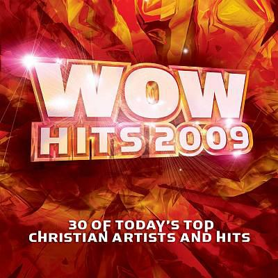 Cover image for WoW hits 2009 30 of the year's top Christian artists and hits.