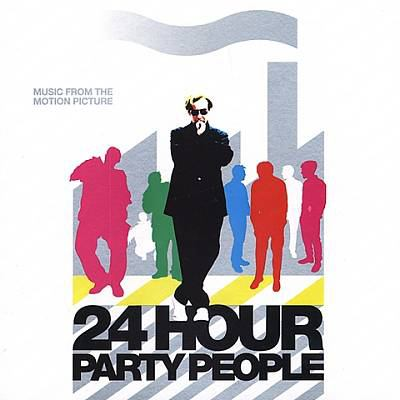 Cover image for 24 hour party people music from the motion picture.