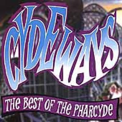 Cover image for Cydeways the best of the Pharcyde.