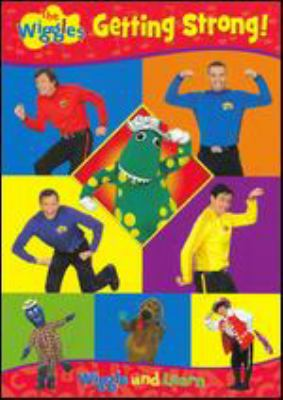 Cover image for The Wiggles. Getting strong