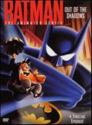 Cover image for Batman, the animated series. Out of the shadows
