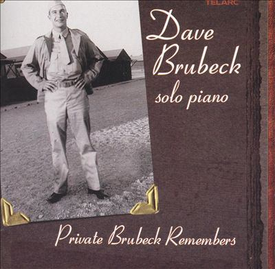 Cover image for Private Brubeck remembers