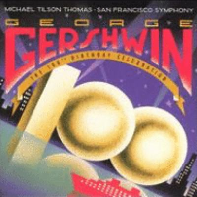 Cover image for George Gershwin the 100th birthday celebration.