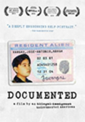 Cover image for Documented : a film by an undocumented American