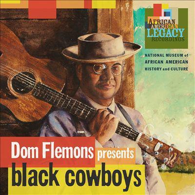 Cover image for Dom Flemons presents black cowboys.