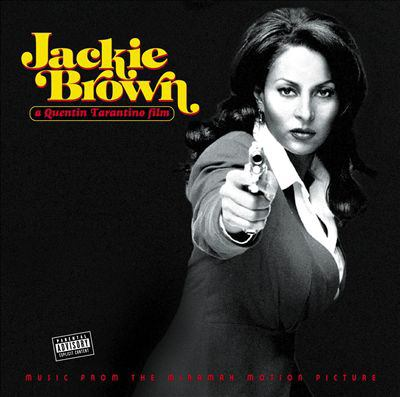 Cover image for Jackie Brown a Quentin Tarantino film : music from the Miramax motion picture.