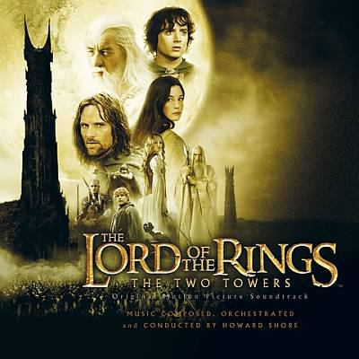 Cover image for The lord of the rings, the two towers original motion picture soundtrack