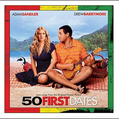 Cover image for 50 first dates love songs from the original motion picture.