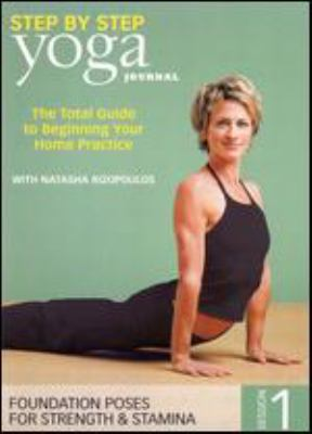 Cover image for Step by step yoga journal. Session 1, Foundation poses for strength & stamina